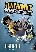Drop In; volume One (Tony Hawk's 900 Revolution)