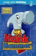 Hank Hammer (Tool School)