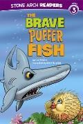 Brave Puffer Fish