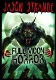 Full Moon Horror (Jason Strange)