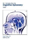An Introduction to Cognitive Optometry: 2007
