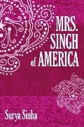 Mrs. Singh of America