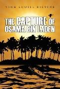 The Capture of Osama Bin Laden