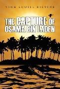 The Capture of Osama Bin Laden