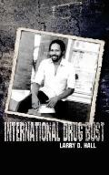 International Drug Bust