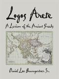 Logos Arete: A Lexicon of the Ancient Greeks