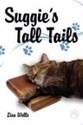 Suggie's Tall Tails