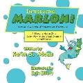 INTRODUCING MARLON! Your Cancer-Fighting Friend!: A Story to Help a Child Learn How to Use V...