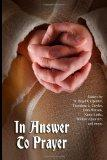 In Answer to Prayer: Essays on Prayer from Sunday Magazine
