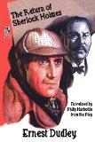 The Return of Sherlock Holmes: A Classic Crime Tale / New Cases for Dr. Morelle: Classic Cri...