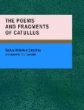 Poems and Fragments of Catullus