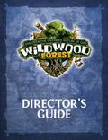 Wildwood Forest Director's Guide