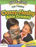 Classy, Flashy Bible Dramas