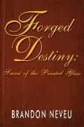 Forged Destiny : Secret of the Painted Glass