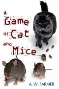 Game of Cat and Mice