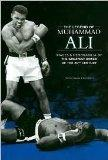 The Legend of Muhammad Ali: Images & Memorabilia of the Greatest Boxer of the 20th Century