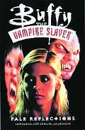 Pale Reflections (Buffy the Vampire Slayer)
