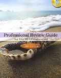 Professional Review Guide For The CCS Examination, 2008 Edition