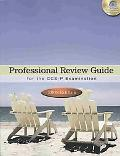 Professional Review Guide For The CCS-P Examination, 2008 Edition