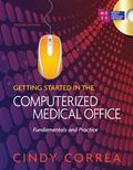 Getting Started in the Computerized Medical Office