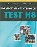ASE Test Preparation - Transit Bus H8, Preventive Maintenance (Delmar Learning's Ase Test Pr...