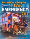 Workbook for Beebe/Scadden/Funk's Fundamentals of Basic Emergency Care, 3rd