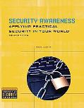 Security Awareness: Applying Pracitical Security in Your World