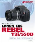 Canon EOS Rebel T2i/550D : Digital SLR Photography