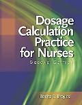 Dosage Calculation Practices for Nurses