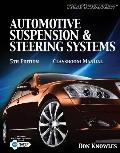 Automotive Suspension & Steering Systems (Classroom Manual)