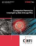Computer Forensics: Investigating Data and Image Files (Ec-Council Press Series: Computer Fo...
