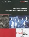 Network Defense: Perimeter Defense Mechanisms (Ec-Council Press Series: Network Security)