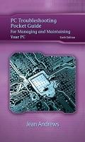 PC Troubleshooting Pocket Guide for Andrews' A+ Guide to Managing & Maintaining Your PC (Jea...