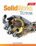 SolidWorks 2010 Tutor