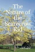 Nature of the Scarecrow Kid