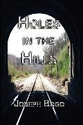Holes in the Hills (hardcover)