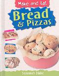 Bread and Pizza