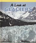 A Look at Glaciers (Science Kaleidoscope)