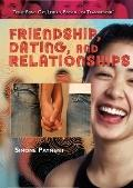 Friendship, Dating, and Relationships (Teens: Being Gay, Lesbian, Bisexual, Or Transgender)