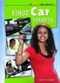 First Car Smarts (Get $mart With Your Money)