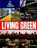 Living Green (In the News)