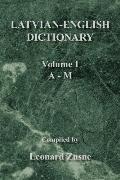 Latvian-English Dictionary Vol. I A-M
