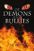 Of Demons and Bullies