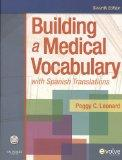 Building a Medical Vocabulary - Text and Mosby's Dictionary 8e Package