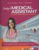 Today's Medical Assistant - Text, Study Guide, and Virtual Medical Office Package: Clinical ...