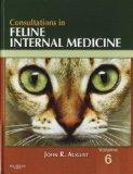 Consultations in Feline Internal Medicine, Volume 6 - Text and VETERINARY CONSULT Package (B...