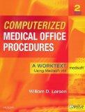 Computerized Medical Office Procedures - Text and MediSoft Version 14 Demo CD Package, 2e