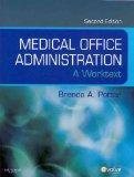 Medical Office Administration - Text and MediSoft Version 14 Demo CD Package: A Worktext