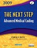 The Next Step, Advanced Medical Coding 2009 Edition - Text and Workbook Package, 1e