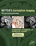 Netter's Correlative Imaging - Neuroanatomy